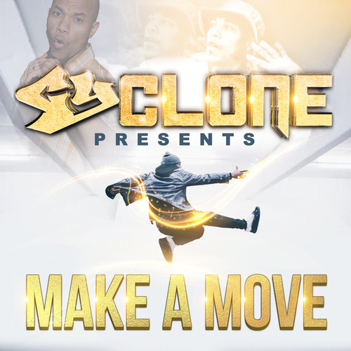 Make A Move by Cyclone