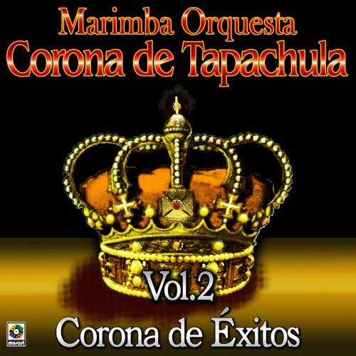 Corona De Éxitos, Vol. 2 de Marimba Orquesta Corona De Tapachula