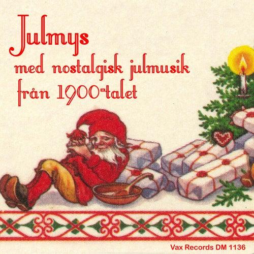 Julmys med nostalgisk julmusik från 1900-talet (2020 Remastered Version) de Blandade Artister