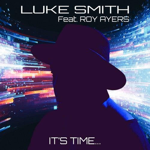 It's Time by Luke Smith