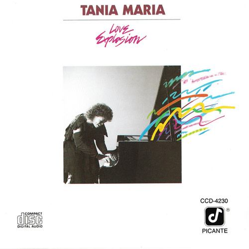 Love Explosion by Tania Maria