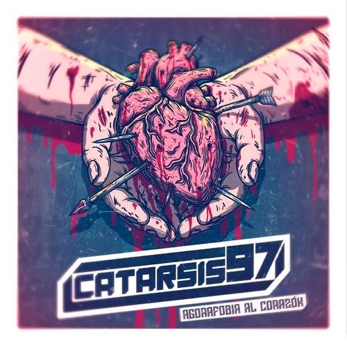 Agorafobia al Corazón von Catarsis 97