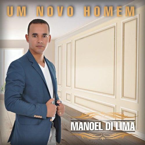 Um Novo Homem by Manoel Di Lima