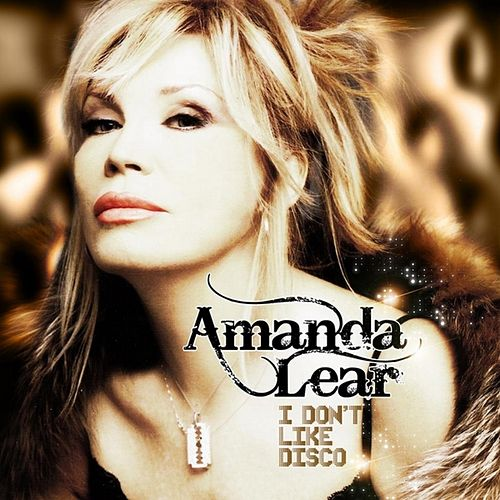 I Don't Like Disco von Amanda Lear