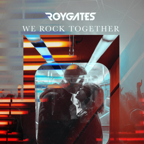We Rock Together by Roy Gates