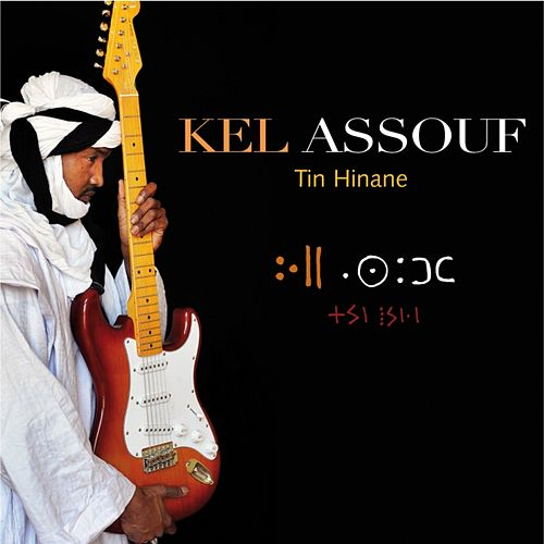 Tin Hinane by Kel Assouf