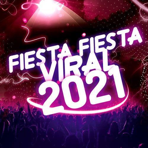 Fiesta Fiesta 2021 Viral de Intérpretes Varios