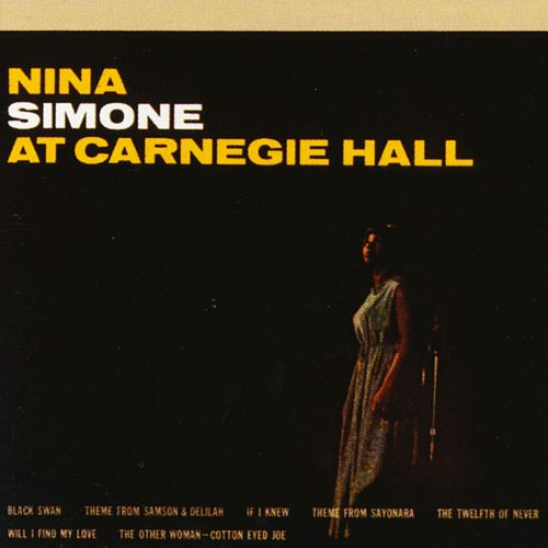 At Carnegie Hall by Nina Simone