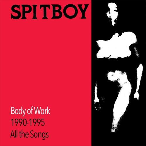 Body of Work by Spitboy
