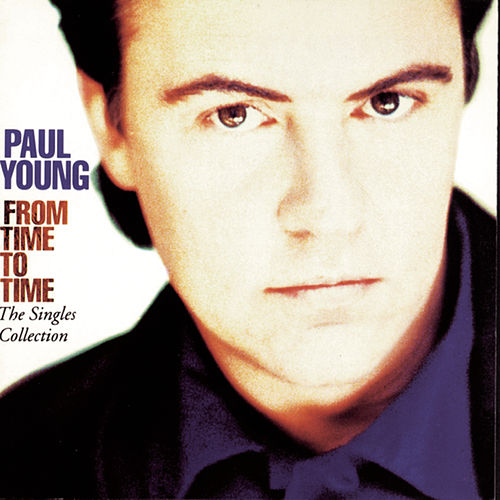 From Time To Time - The Singles Collection von Paul Young
