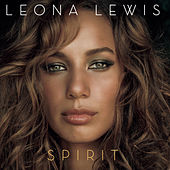 Spirit by Leona Lewis