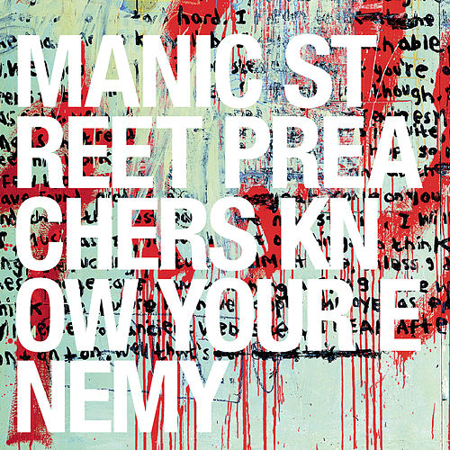 Know Your Enemy von Manic Street Preachers