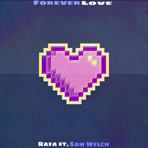 Forever Love by Rafa
