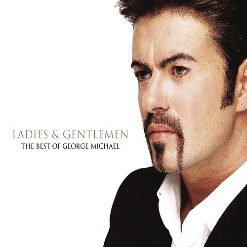 Ladies And Gentlemen... The Best Of George Michael de George Michael