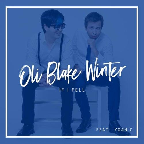 If I Fell (feat. Yoan C) von Oli Blake Winter