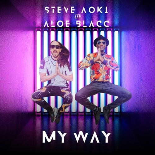 My Way by Steve Aoki