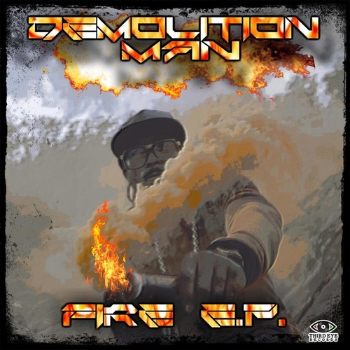 Fire EP by Demolition Man