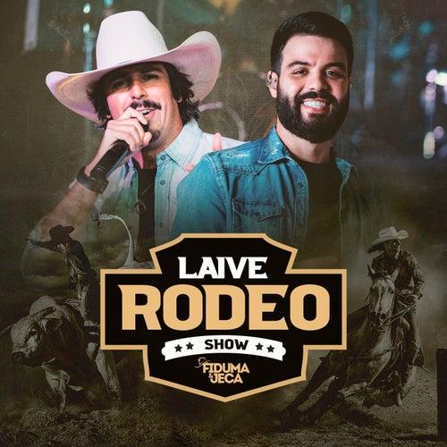 Laive Rodeo Show (Ao Vivo) de Fiduma & Jeca