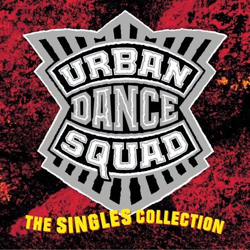 The Singles Collection de Urban Dance Squad