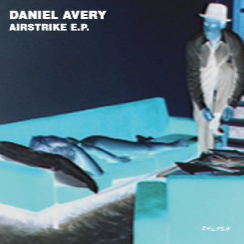 Airstrike EP von Daniel Avery