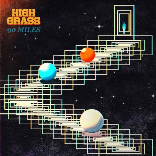 90 Miles by High Grass