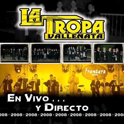 En Vivo y Directo 2008 de La Tropa Vallenata