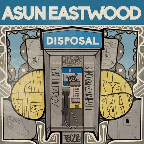 DISPOSAL (feat. Estee Nack) by Asun Eastwood