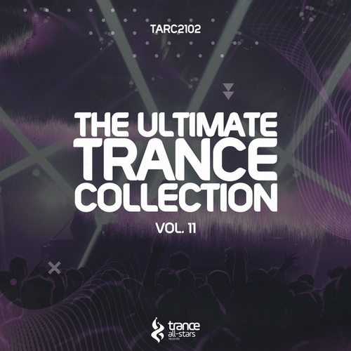 The Ultimate Trance Collection, Vol. 11 by Various Artists