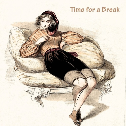 Time for a Break by Richard Anthony