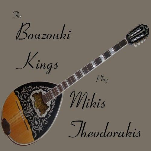 Bouzouki Kings Play Mikis Theodorakis by Bouzouki Kings