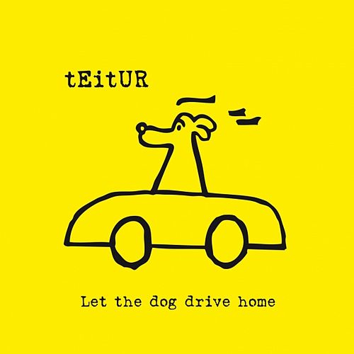 Let the Dog Drive Home de Teitur
