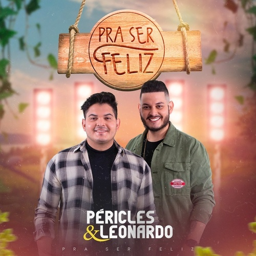 Pra Ser Feliz by Péricles