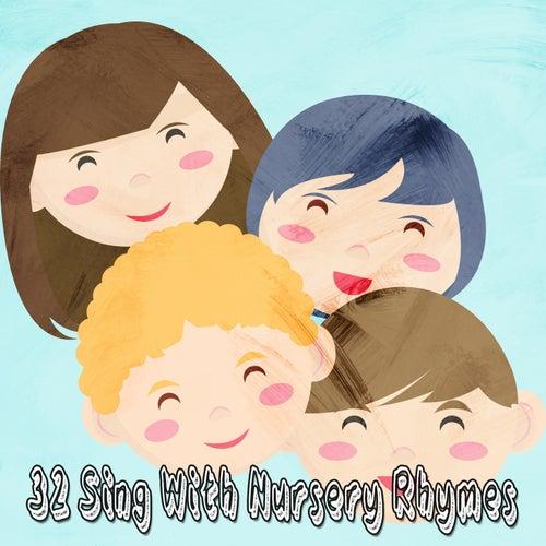 32 Sing with Nursery Rhymes de Canciones Para Niños