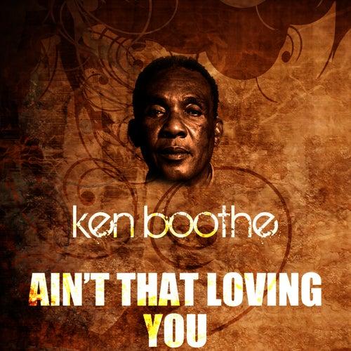Ain't That Loving You de Ken Boothe