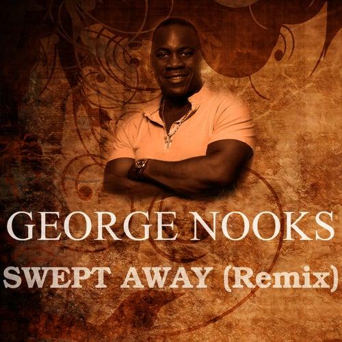 Swept Away (Remix) de George Nooks