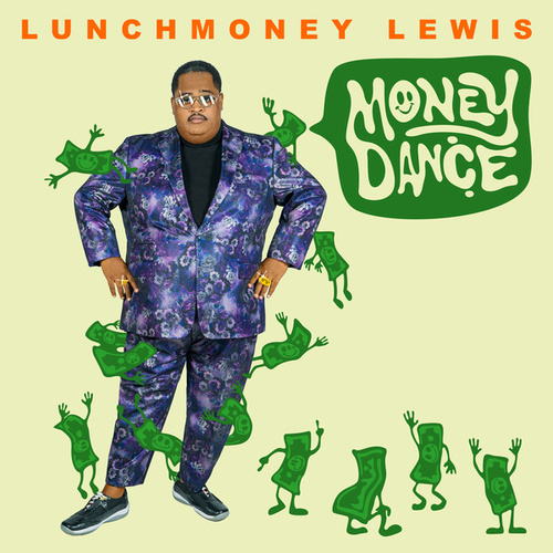 Money Dance by LunchMoney Lewis