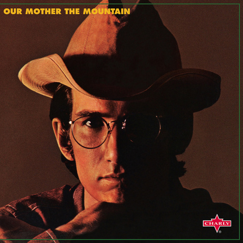 Our Mother the Mountain von Townes Van Zandt