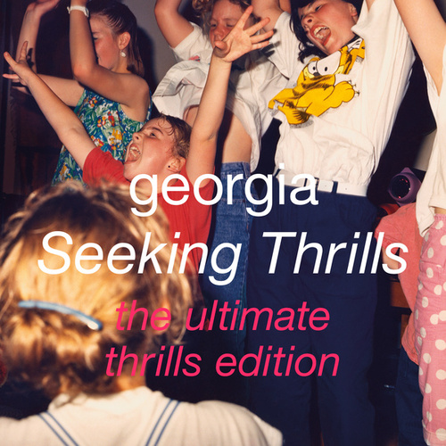 Seeking Thrills (The Ultimate Thrills Edition) by Georgia