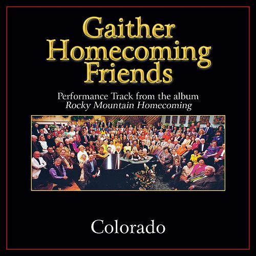 Colorado Performance Tracks by Bill & Gloria Gaither