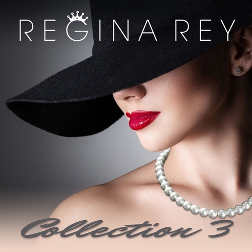Regina Rey, Collection 3 von Regina Rey