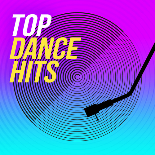 Top Dance Hits di Various Artists