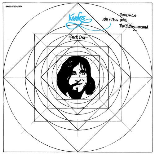 Lola Versus Powerman and the Moneygoround, Pt. I (Deluxe) by The Kinks