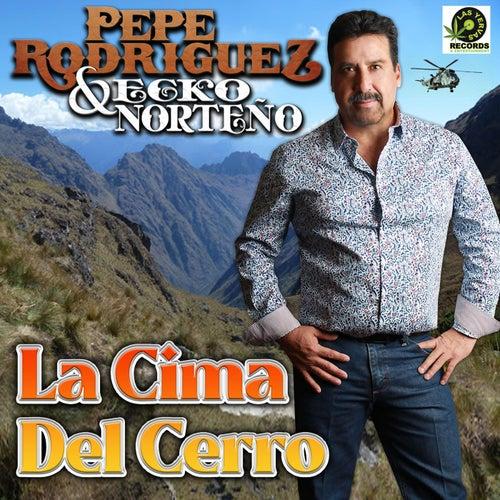 La Cima del Cerro by Pepe Rodriguez