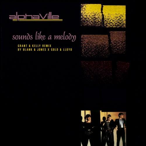 Sounds Like a Melody (Blank & Jones x Gold & Lloyd Remix) de Alphaville
