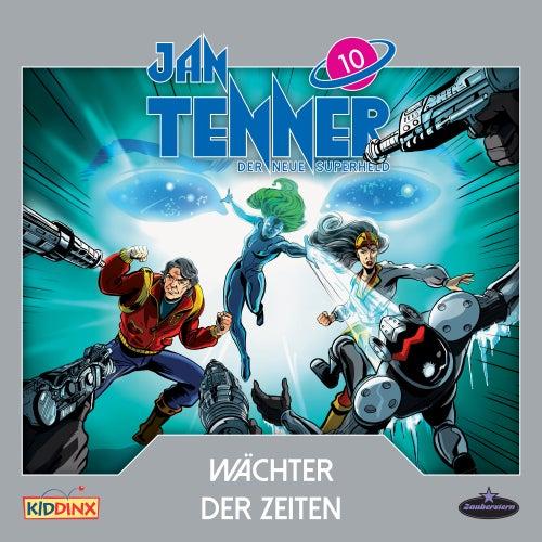 Der neue Superheld - Folge 10: Wächter der Zeiten von Jan Tenner