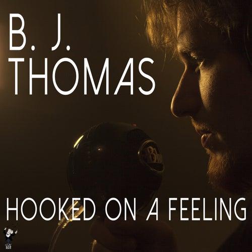 Hooked on a Feeling de B.J. Thomas