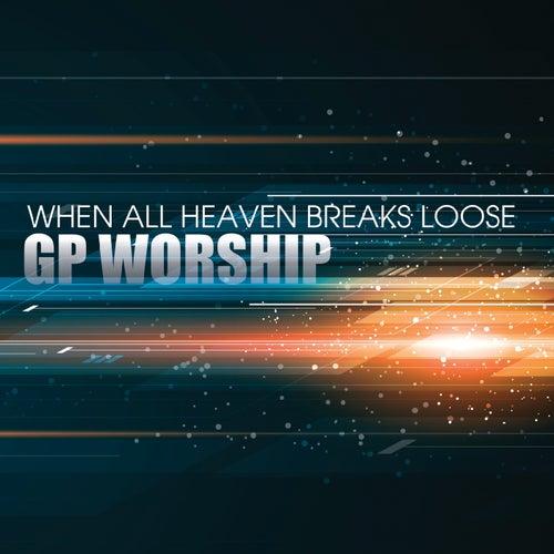 When All Heaven Breaks Loose (Live) by Grace Point Church