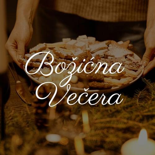 Božićna Večera by Various Artists