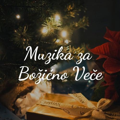 Muzika Za Božićno Veče by Various Artists