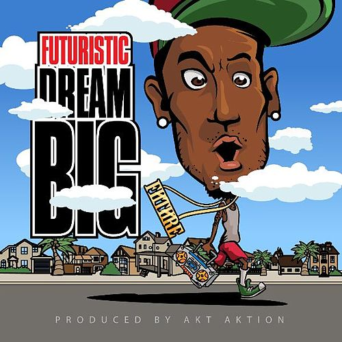 Dream Big de Futuristic